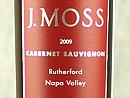 2009 J. Moss Cabernet Sauvignon