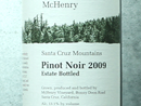 2009 McHenry Pinot Noir Estate Bottled
