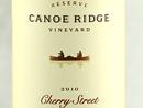 2010 Canoe Ridge Cherry St. Reserve