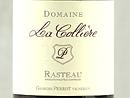 2011 Domaine la Collière Rasteau