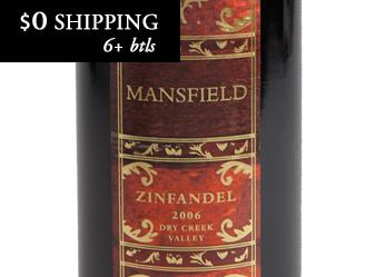 2006 Mansfield Zinfandel