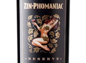 2014 Zin-Phomaniac Reserve Zinfandel