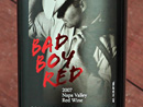 "2007 Rocca Family ""Bad Boy"" Red"