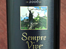 "2006 Romeo Vineyards ""Sempre Vive"""