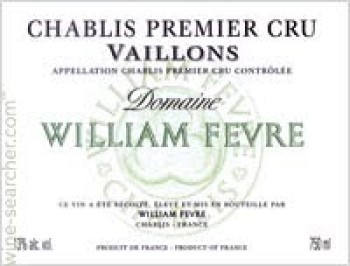 2011 William Fèvre 'Vaillons'
