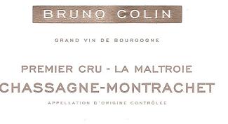 2012 Bruno Colin 1er Cru La Maltroie