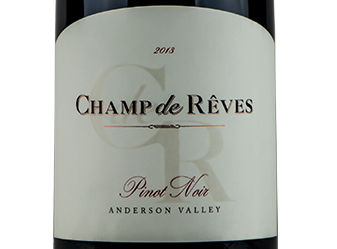 2013 Champ de Rêves Estate Pinot Noir