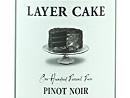2012 Layer Cake Pinot Noir